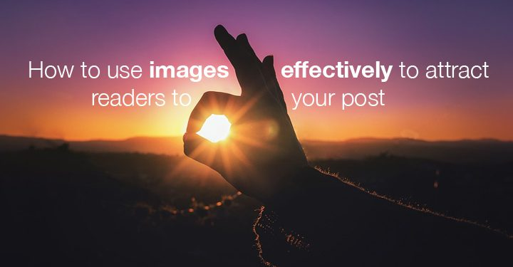 How to use images effectively