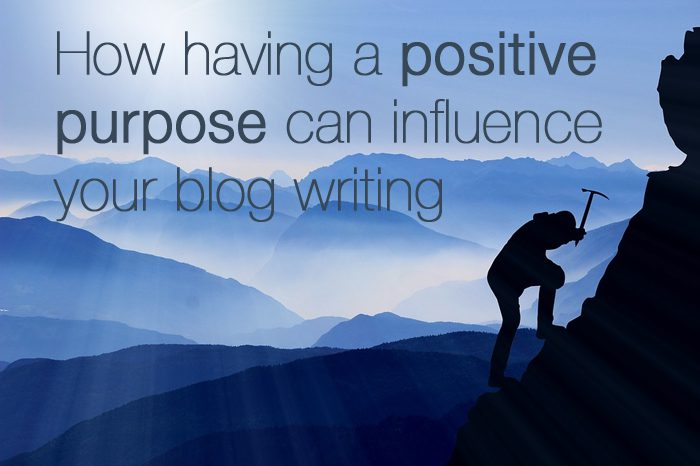 positive purpose influence blog writing