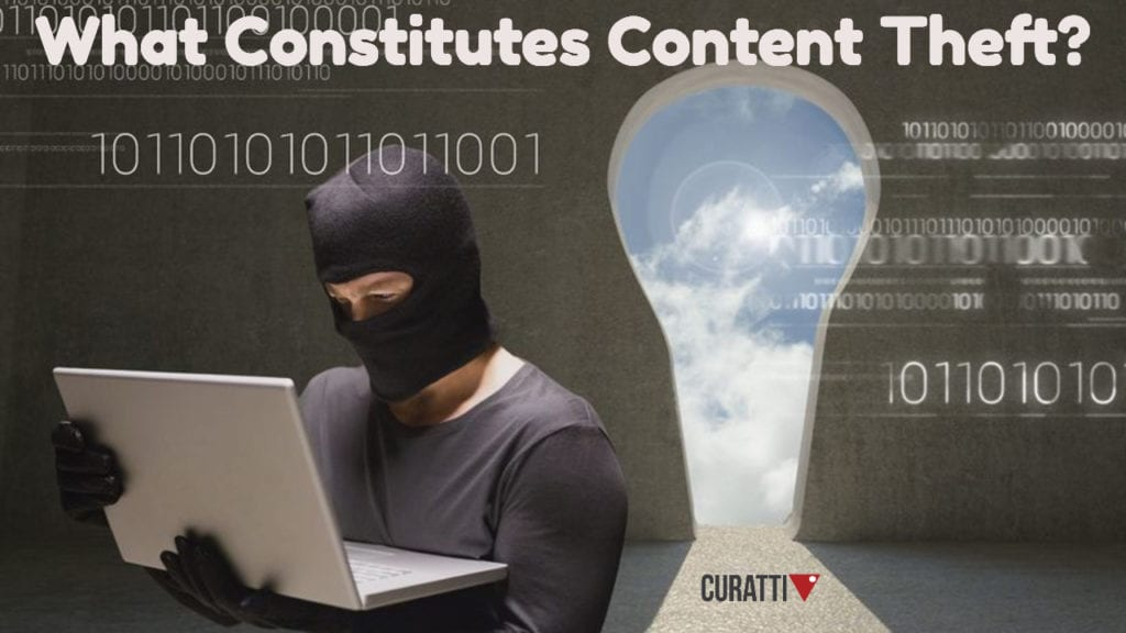 What Contitues Content Theft?