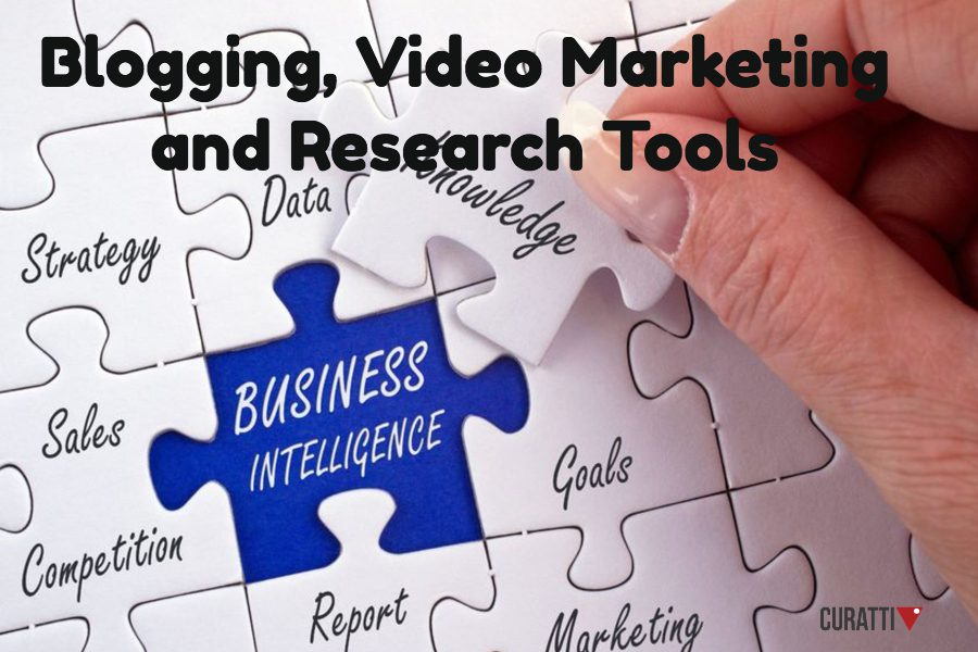 Blogging, Video Marketing and Research Tools