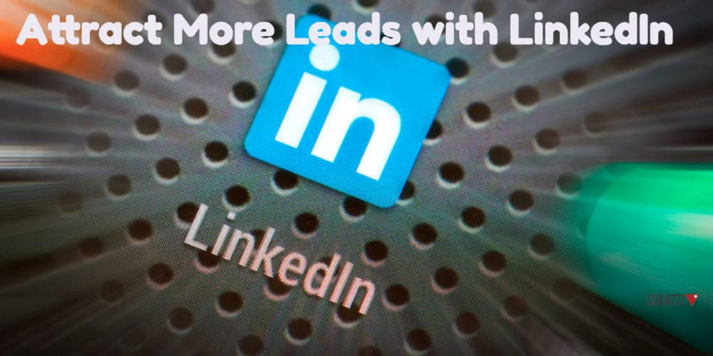 Attract More Leads with LinkedIn