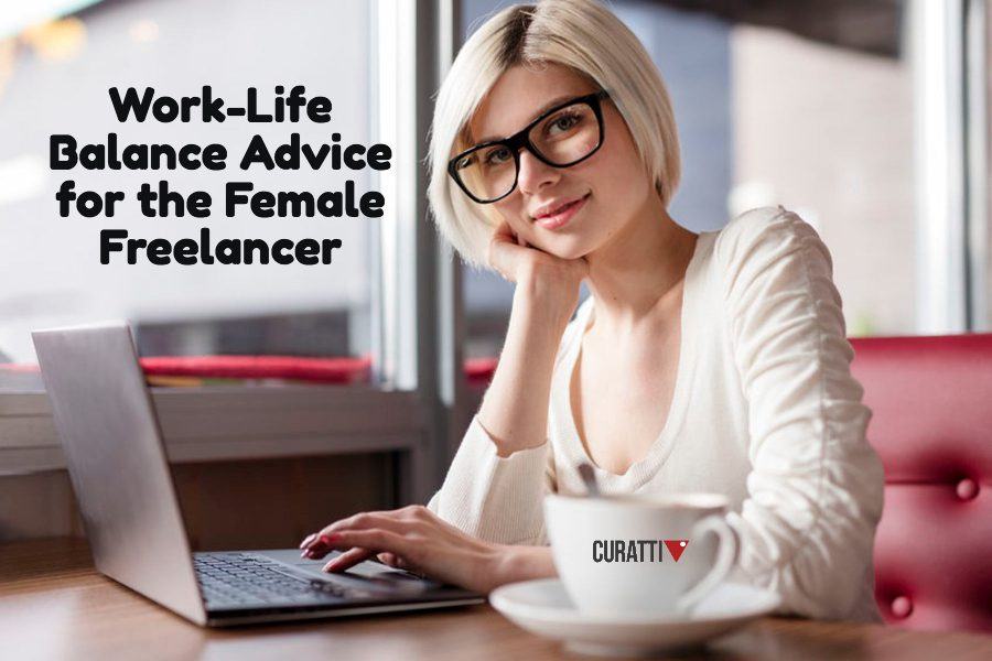 Work-Life Balance Advice for the Female Freelancer