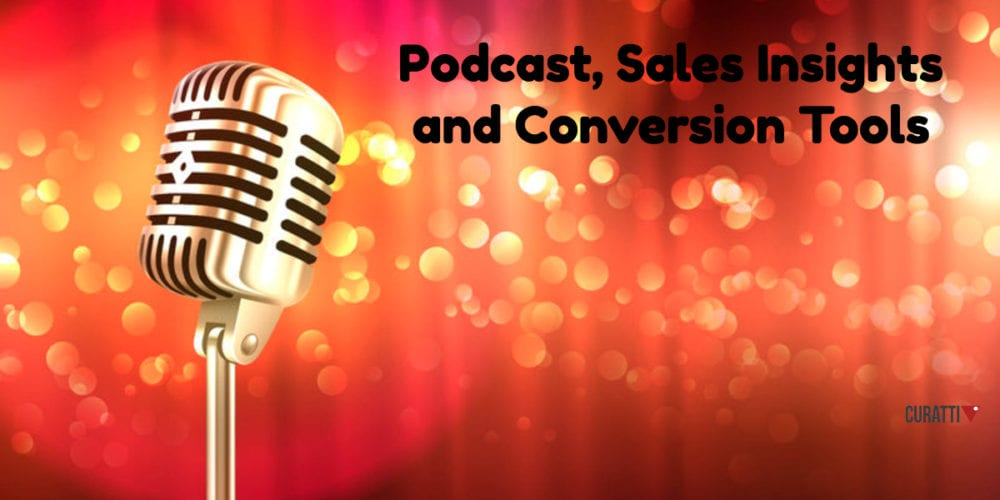 Tools for Podcasts, Sales Insights and Conversions