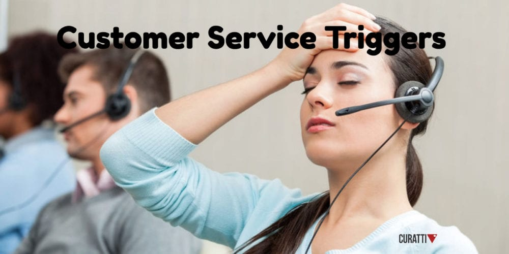 Customer Service Triggers