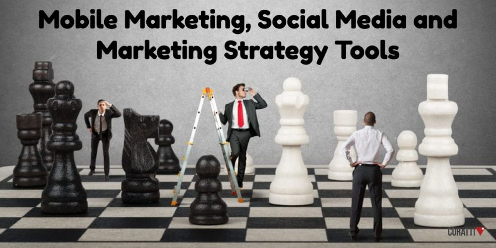 Mobile Marketing, Social Media and Marketing Strategy