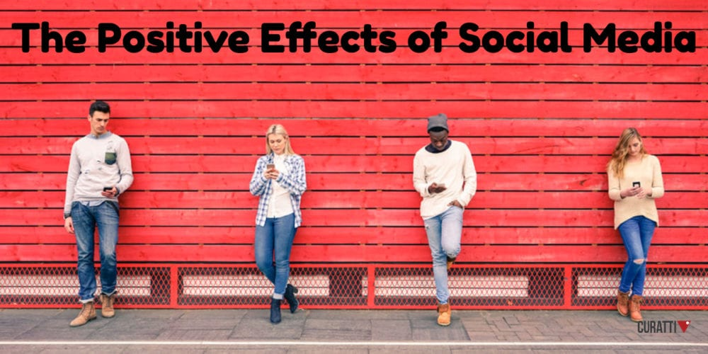 7 Positive Effects of Social Media