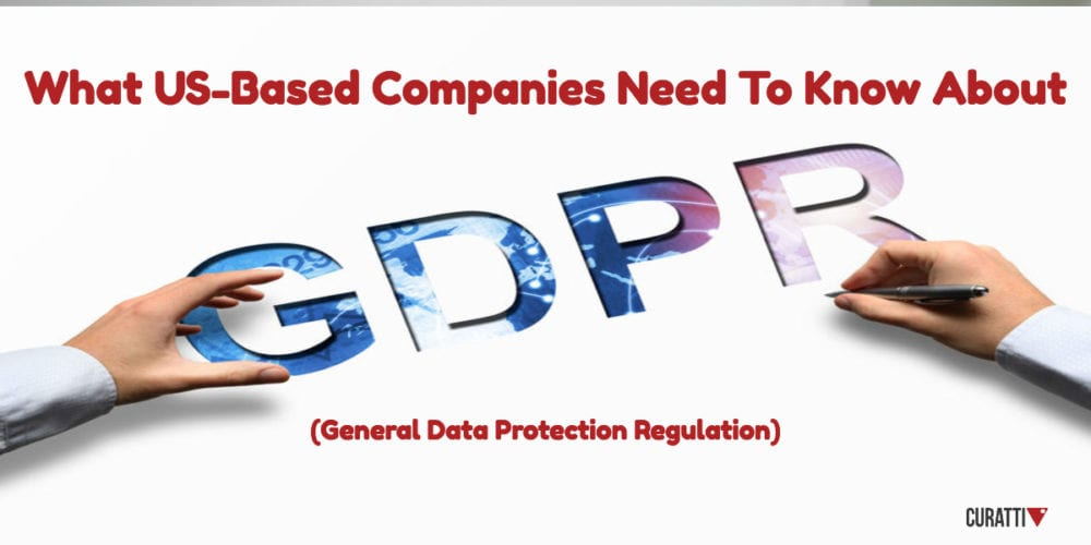 What US-Based Businesses need to know about GDPR