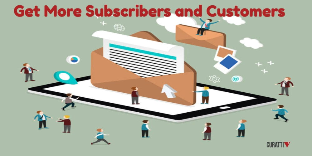 Get More Subscribers and Customers