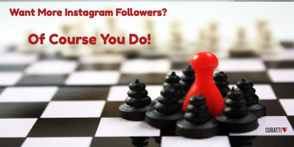 Want more Instagram followers?