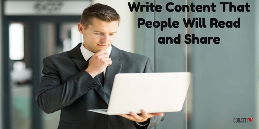 Write Content That People Will Read and Share