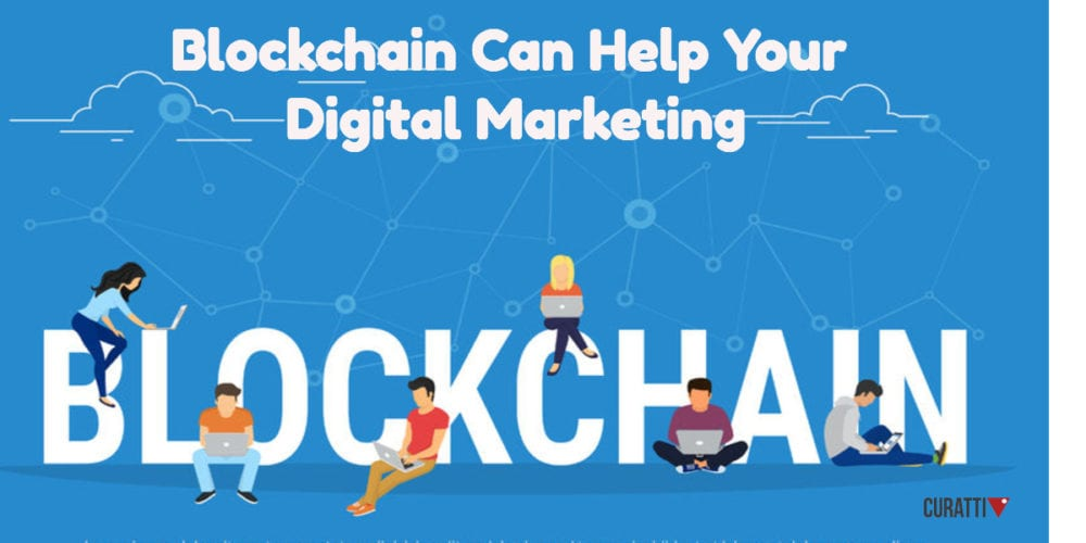 Blockchain and Digital Marketing