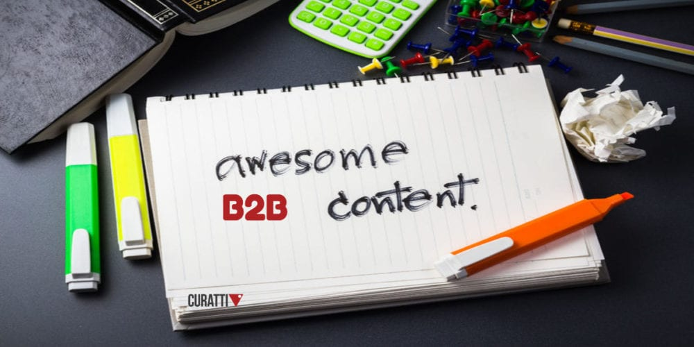 Exceptional B2B Content Marketing Strategy