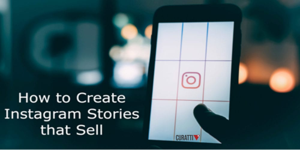 Create Instagram Stories That Sell