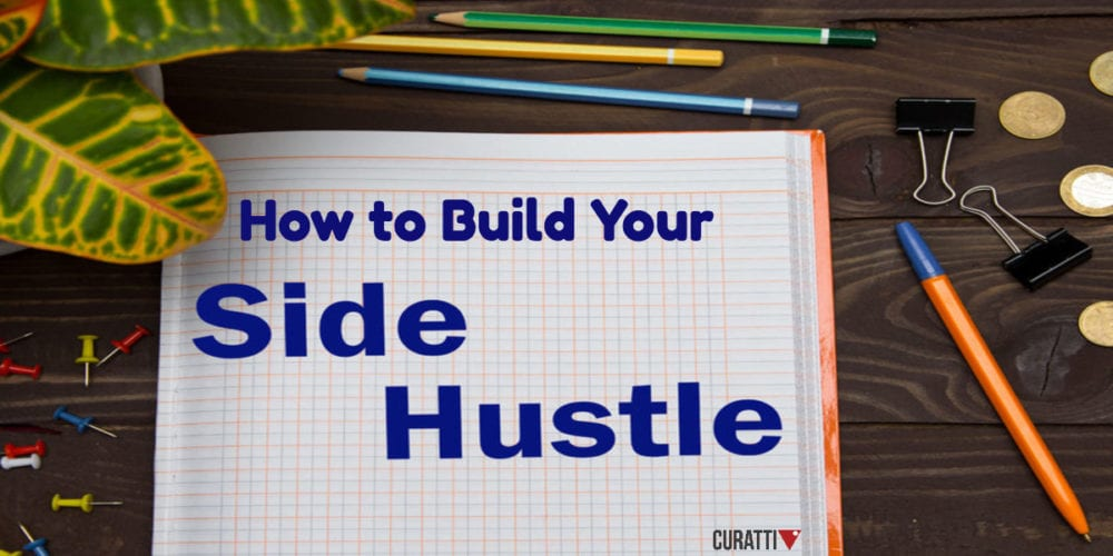 How To Build Your Side Hustle