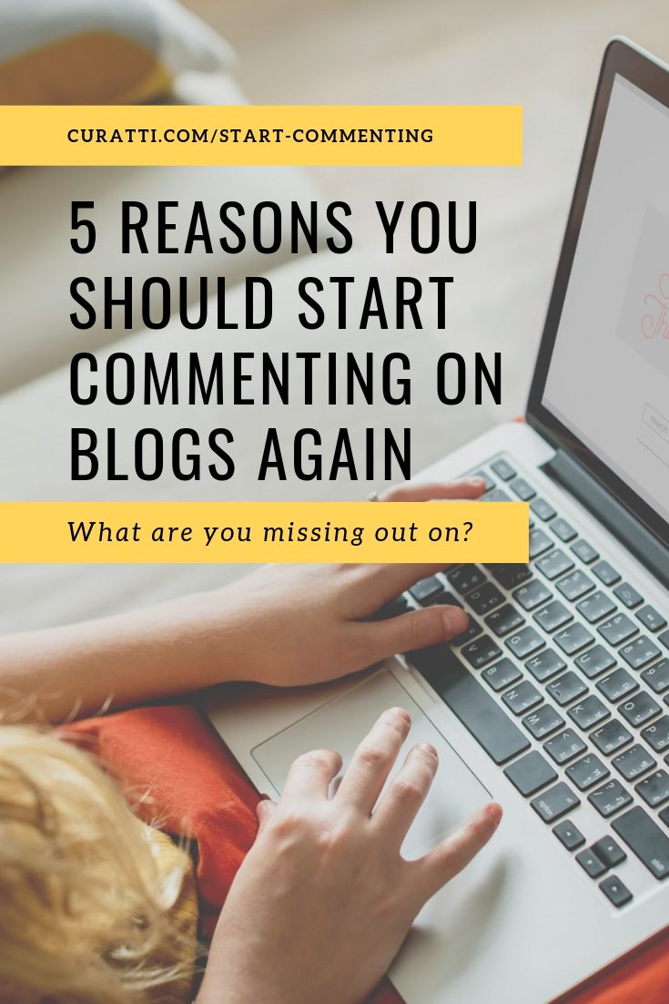 5 reasons you should start commenting on blogs again
