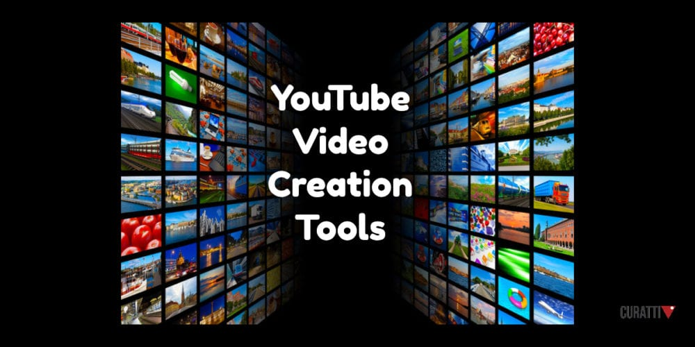 YouTube Video Creation Tools
