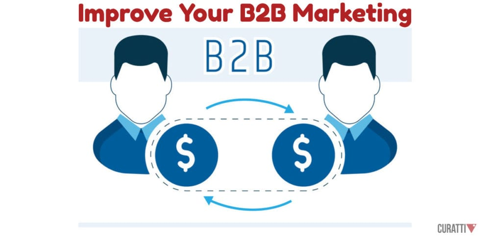 Improve Your B2B Marketing