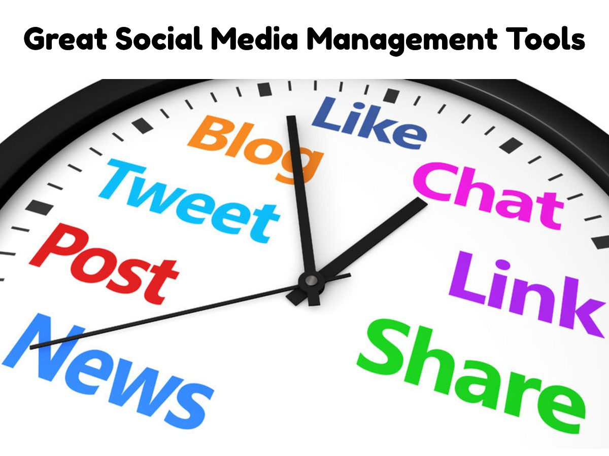 Great Social Media Management Tools