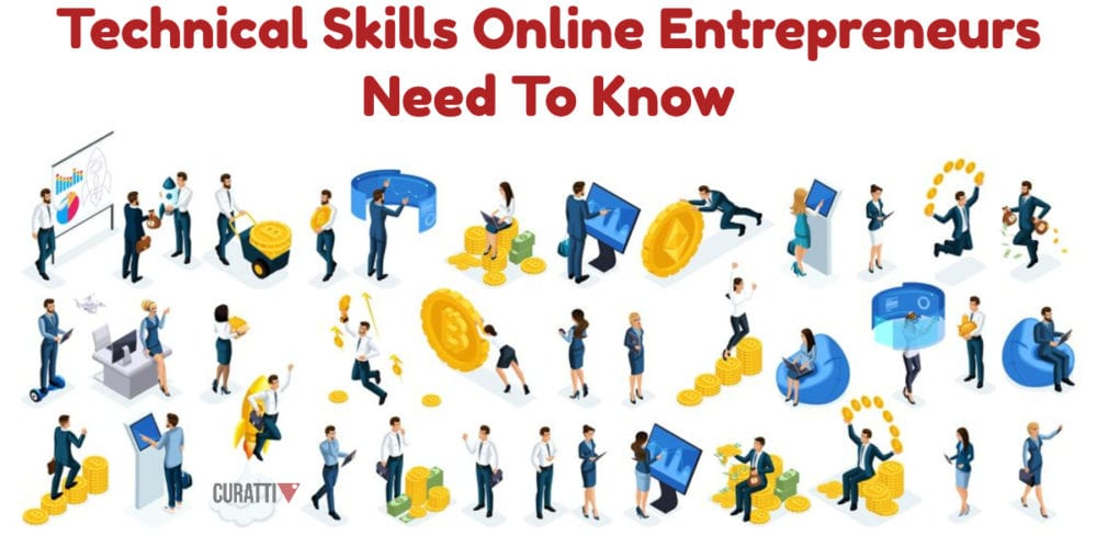 Technical Skills Online Entrepreneurs Need To Know