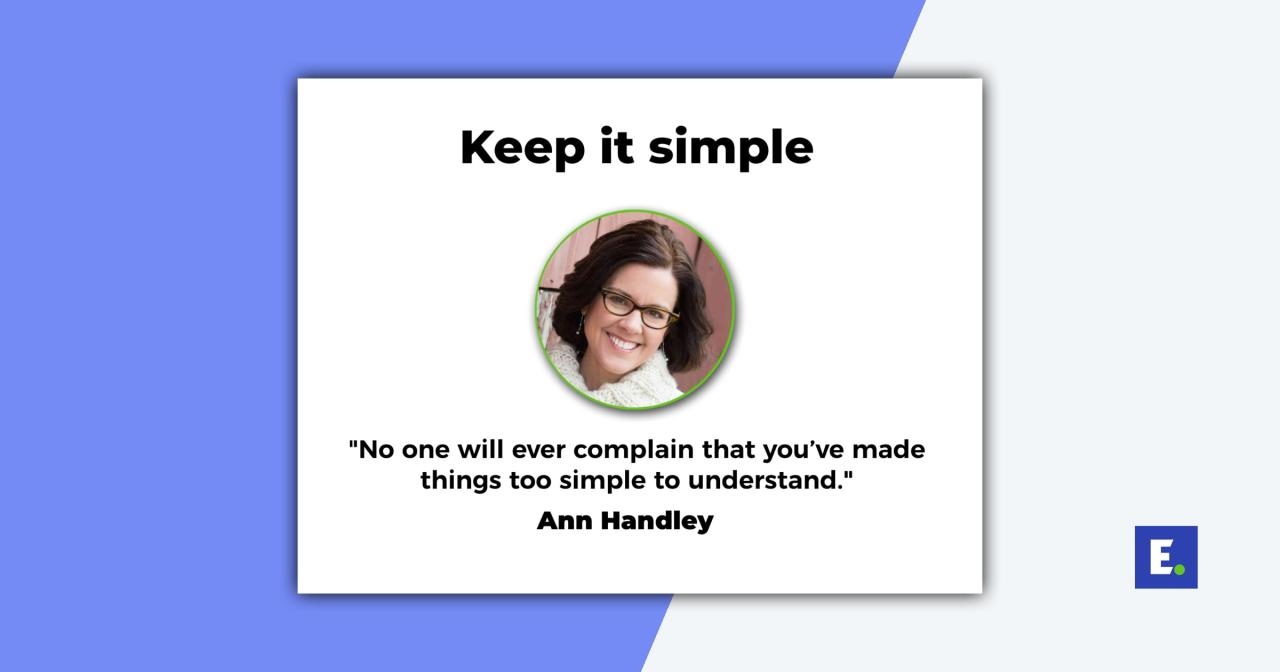 Ann Handley Keep It Simple quote