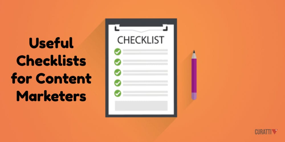 Useful Checklists for Content Marketers