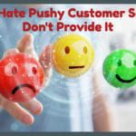 Does Your Customer Service Invite or Push People?