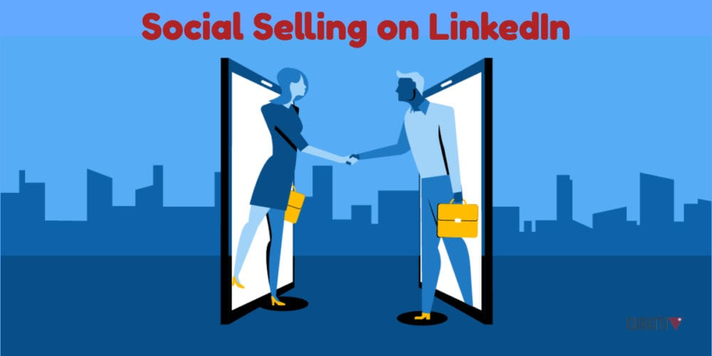 Social Selling on LinkedIn:
